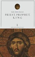Priest, Prophet, King Study Guide 0988524546 Book Cover