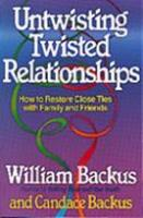 Untwisting Twisted Relationships 0871239981 Book Cover