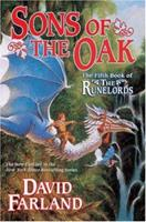 Sons of the Oak (Runelords, Book 5) 0765341085 Book Cover