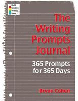 The Writing Prompts Journal: 365 Prompts for 365 Days 1480057908 Book Cover
