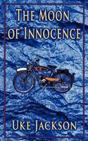 The Moon of Innocence 1467966185 Book Cover