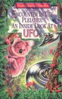 Encounter in the Pleiades: An Inside Look at UFOs 0963188933 Book Cover