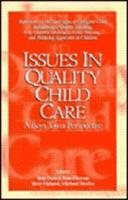 Issues in Quality Child Care: A Boys Town Perspective 1889322172 Book Cover