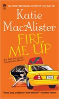 Fire Me Up 0451214943 Book Cover
