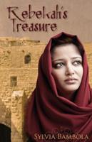 Rebekah's Treasure 0989970744 Book Cover