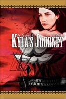 Kyla's Journey 0595458068 Book Cover