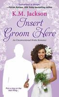 Insert Groom Here 1496705688 Book Cover