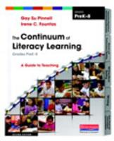 The Continuum of Literacy Learning, Grades PreK-8: A Guide to Teaching 032502880X Book Cover