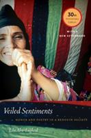 Veiled Sentiments: Honor and Poetry in a Bedouin Society,