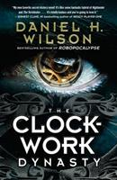 The Clockwork Dynasty 0385541783 Book Cover