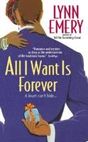 All I Want Is Forever 0060089288 Book Cover