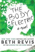 The Body Electric 0990662616 Book Cover