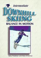 Intermediate Downhill Skiing 1570281009 Book Cover