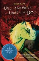 Under the Wolf, Under the Dog 0763633658 Book Cover