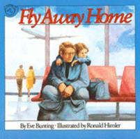 Fly Away Home 0395559626 Book Cover
