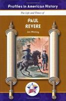 Paul Revere (Profiles in American History) (Profiles in American History) 1584154411 Book Cover
