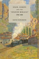 Spain, Europe, and the 'Spanish Miracle', 17001900 0521646308 Book Cover