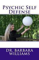 Psychic Self Defense 1542941407 Book Cover