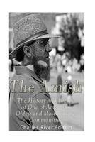 The Amish: The History and Legacy of One of America's Oldest and Most Unique Communities 1539963004 Book Cover