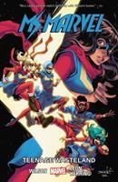 Ms. Marvel, Vol. 9: Teenage Wasteland 1302910787 Book Cover