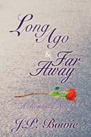 Long Ago & Far Away 0595416063 Book Cover