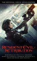Resident Evil: Retribution - The Official Movie Novelization 1781163154 Book Cover