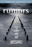 Rumors of Another World: What on Earth Are We Missing? 0310255244 Book Cover