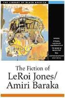 The Fiction of Leroi Jones/Amiri Baraka (The Library of Black America) 1556523467 Book Cover