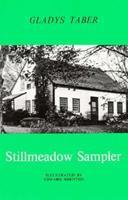 Stillmeadow Sampler 0940160110 Book Cover