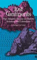 Lost Continents 0486226689 Book Cover