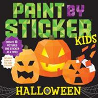 Paint by Sticker Kids: Halloween: Create 10 Pictures One Sticker at a Time! Includes Glow-in-the-Dark Stickers 1523506148 Book Cover