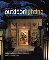 Art of Outdoor Lighting 1564968189 Book Cover