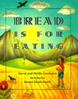 Bread Is for Eating 0613073967 Book Cover
