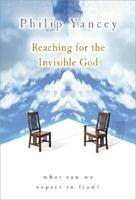 Reaching for the Invisible God 0310235316 Book Cover