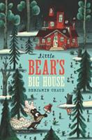 Little Bear's Big House: 1452173710 Book Cover