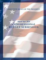 Fiscal Year 2018: Congressional Budget Submission 1548608475 Book Cover