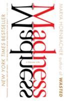 Madness: A Bipolar Life 0618754458 Book Cover