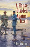 A House Divided Against Itself 0741469375 Book Cover