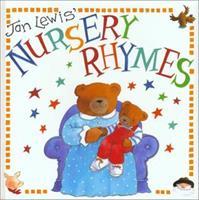 Jan Lewis' Nursery Rhymes (Jan Lewis Books) 1571454055 Book Cover