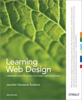 Learning Web Design: A Beginner's Guide to HTML, CSS, Graphics, and Beyond