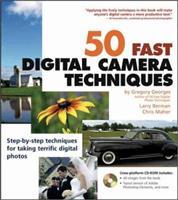 50 Fast Digital Camera Techniques (50 Fast Techniques Series) 076452500X Book Cover