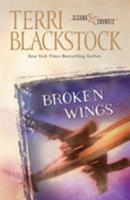 Broken Wings 0310207088 Book Cover