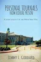 Personal Journals from Federal Prison 0692280820 Book Cover