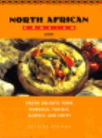 North African Cooking: Exotic Delights from Morocco, Tunisia, Algeria and Egypt (Global Gourmet): Exotic Delights from Morocco, Tunisia, Algeria and Egypt (Global Gourmet) 0785802673 Book Cover
