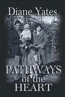 Pathways of the Heart 1625969066 Book Cover