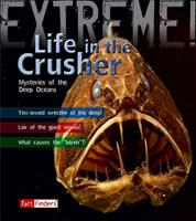 Life in the Crusher: Mysteries of the Deep Oceans (Fact Finders) 1429631147 Book Cover