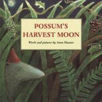 Possum's Harvest Moon 0590769723 Book Cover