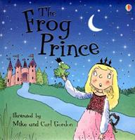 The Frog Prince (Usborne Young Reading) 079450969X Book Cover