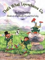 That's What Leprechauns Do 0618354107 Book Cover