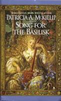 Song for the Basilisk 0441006787 Book Cover